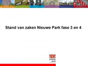 Stand van zaken Nieuwe Park fase 3 en 4 bewonersavond 2012